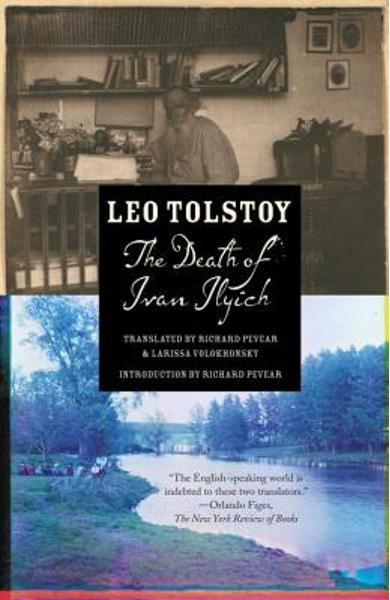 The Death of Ivan Ilyich - Leo Tolstoy