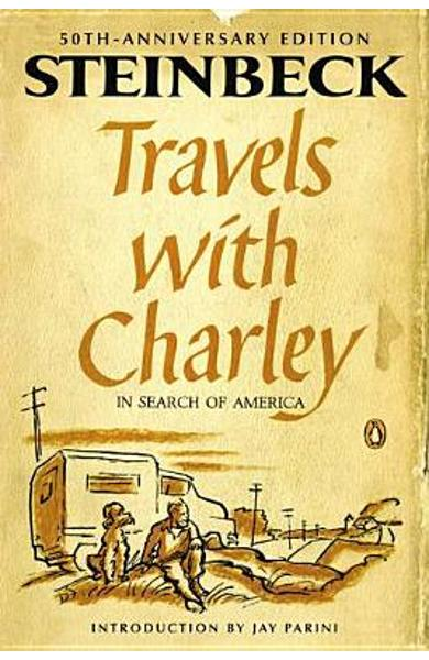 Travels with Charley in Search of America: (penguin Classics Deluxe Edition) - John Steinbeck