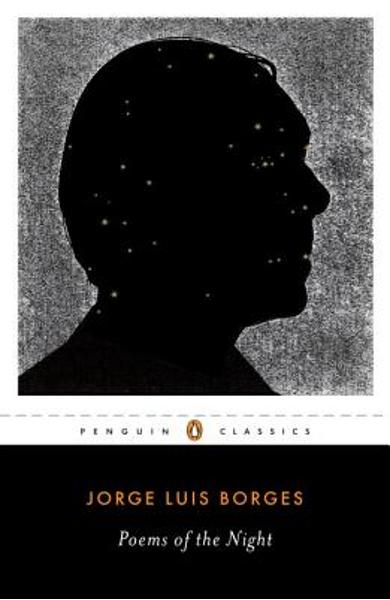 Poems of the Night: A Dual-Language Edition with Parallel Text - Jorge Luis Borges