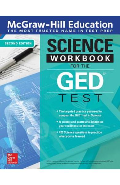 McGraw-Hill Education Science Workbook for the GED Test, Second Edition - Mcgraw-hill