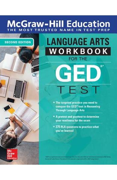 McGraw-Hill Education Language Arts Workbook for the GED Test, Second Edition - Mcgraw-hill