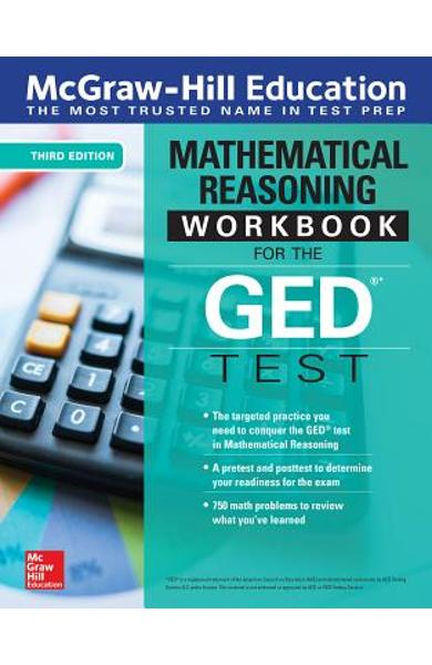 McGraw-Hill Education Mathematical Reasoning Workbook for the GED Test, Third Edition - Mcgraw-hill