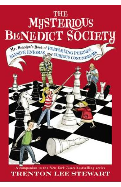 The Mysterious Benedict Society: Mr. Benedict's Book of Perplexing Puzzles, Elusive Enigmas, and Curious Conundrums - Trenton Lee Stewart