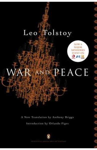 War and Peace: (penguin Classics Deluxe Edition) - Leo Tolstoy