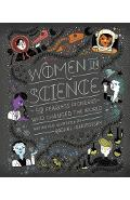 Women in Science: 50 Fearless Pioneers Who Changed the World - Rachel Ignotofsky