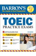 Toeic Practice Exams: With Downloadable Audio - Lin Lougheed