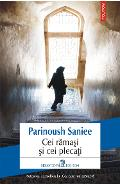 eBook Cei ramasi si cei plecati - Parinoush Saniee