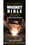 Jim Murray's Whiskey Bible 2020: North American Edition - Jim Murray