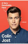 A Very Punchable Face: A Memoir - Colin Jost