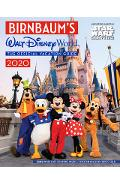 Birnbaum's 2020 Walt Disney World: The Official Vacation Guide - Birnbaum Guides