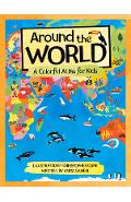 Around the World: A Colorful Atlas for Kids - Anita Ganeri