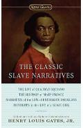 The Classic Slave Narratives - Henry Louis Gates