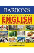 Visual Dictionary: English for Spanish Speakers: For Home, for Business, and Travel: Ingles Para Hispanohablantes - Pons Editorial Team
