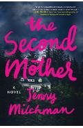 The Second Mother - Jenny Milchman