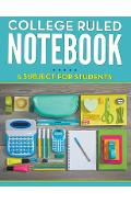 College Ruled Notebook - 5 Subject For Students - Speedy Publishing Llc