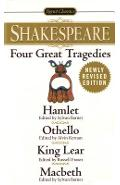 Four Great Tragedies: Hamlet; Othello; King Lear; Macbeth - William Shakespeare