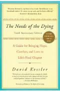 The Needs of the Dying - David Kessler