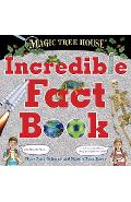 Magic Tree House Incredible Fact Book: Our Favorite Facts about Animals, Nature, History, and More Cool Stuff! - Mary Pope Osborne