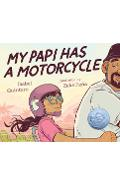 My Papi Has a Motorcycle - Isabel Quintero
