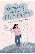 Dancing at the Pity Party - Tyler Feder