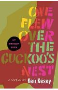 One Flew Over the Cuckoo's Nest - Ken Kesey