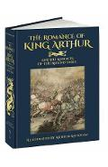 The Romance of King Arthur and His Knights of the Round Table - Thomas Malory