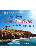 The Most Scenic Drives in America, Newly Revised and Updated: 120 Spectacular Road Trips - Editors Of Reader's Digest
