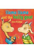 Llama Llama and the Bully Goat - Anna Dewdney