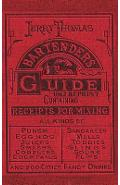 Jerry Thomas Bartenders Guide 1862 Reprint: How to Mix Drinks, or the Bon Vivant's Companion - Jerry Thomas