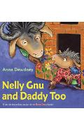 Nelly Gnu and Daddy Too - Anna Dewdney