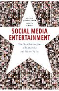 Social Media Entertainment: The New Intersection of Hollywood and Silicon Valley - Stuart Cunningham