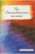 The Chrysanthemums - John Steinbeck