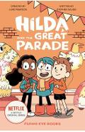 Hilda and the Great Parade - Luke Pearson