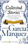 Collected Stories - Gabriel Garcia Marquez