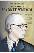 Jesse Livermore's Two Books of Market Wisdom: Reminiscences of a Stock Operator & Jesse Livermore's Methods of Trading in Stocks - Jesse Lauriston Livermore