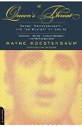 The Queen's Throat: Opera, Homosexuality, and the Mystery of Desire - Wayne Koestenbaum