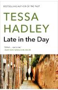 Late in the Day - Tessa Hadley