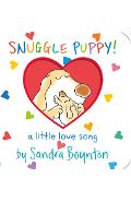 Snuggle Puppy: A Little Love Song - Sandra Boynton