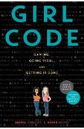 Girl Code: Gaming, Going Viral, and Getting It Done - Andrea Gonzales