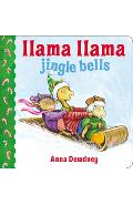 Llama Llama Jingle Bells - Anna Dewdney