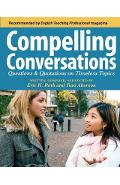 Compelling Conversations: Questions and Quotations on Timeless Topics- An Engaging ESL Textbook for Advanced Students - Toni Aberson