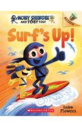 Surf's Up!: An Acorn Book (Moby Shinobi and Toby, Too! #1), Volume 1 - Luke Flowers