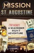 Mission St. Augustine: A Scavenger Hunt Adventure - Catherine Aragon