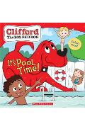 It's Pool Time! (Clifford the Big Red Dog Storybook) - Norman Bridwell