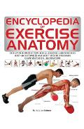 Encyclopedia of Exercise Anatomy - Hollis Liebman