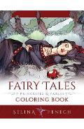 Fairy Tales, Princesses, and Fables Coloring Book - Selina Fenech