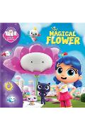 True and the Rainbow Kingdom: The Magical Flower - Anne Paradis