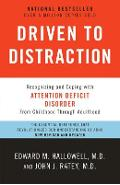 Driven to Distraction: Recognizing and Coping with Attention Deficit Disorder - Edward M. Hallowell