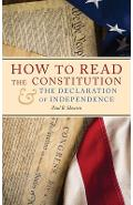 How to Read the Constitution and the Declaration of Independence - Paul B. Skousen