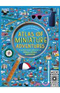 Atlas of Miniature Adventures: A Pocket-Sized Collection of Small-Scale Wonders - Emily Hawkins